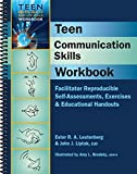 img - for Teen Communication Skills Workbook - Facilitator Reproducible Self-Assessments, Exercises & Educational Handouts (Teen Mental Health and Life Skills Series) book / textbook / text book