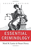 Essential Criminology, Mark M. Lanier and Stuart Henry, 081334090X