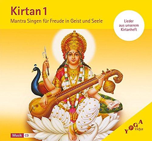 Kirtan 1 (CD): Mantrasingen für Freude in Geist und Seele. Live-Aufnahmen aus dem Haus Yoga Vidya