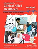 Introduction to Clinical Allied Healthcare, Garber, Debra L., 0892625503