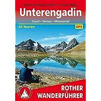 Unterengadin: Scuol - Zernez - Münstertal. 50 Touren. Mit GPS-Daten (Rother Wanderführer)