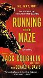 Running the Maze, Jack Coughlin and Donald A. Davis, 1250016398