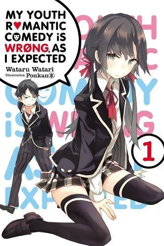 My Youth Romantic Comedy Is Wrong as I Expected, Vol. 1 - light novel