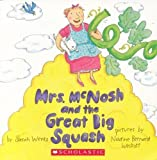Mrs. McNosh and the Great Big Squash by Sarah Weeks (2001-01-01)