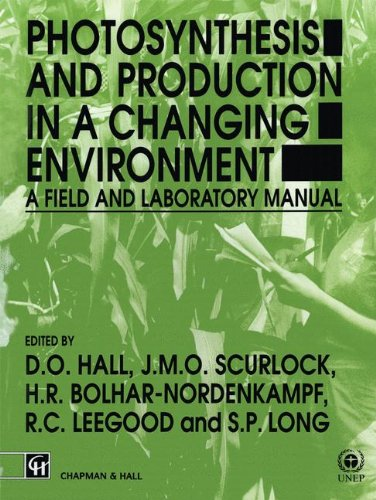 Photosynthesis and Production in a Changing Environment: A field and laboratory manual