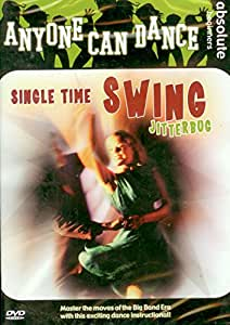 Anyone Can Dance: Single Time Swing Jitterbug