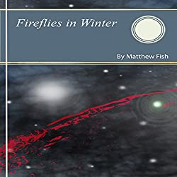 Fireflies in Winter