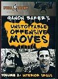 Basketball Coaching DVD / Video Gannon Baker Unstoppable offensive moves volume 2