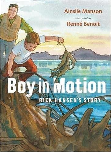 Boy in Motion Rick Hansens Story