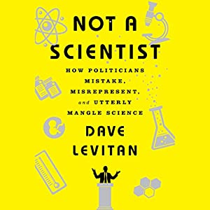 Not a Scientist Audiobook