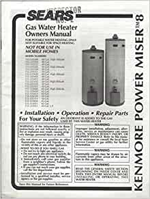 Owner S Manual For The Kenmore Power Miser Tm 8 Gas Water