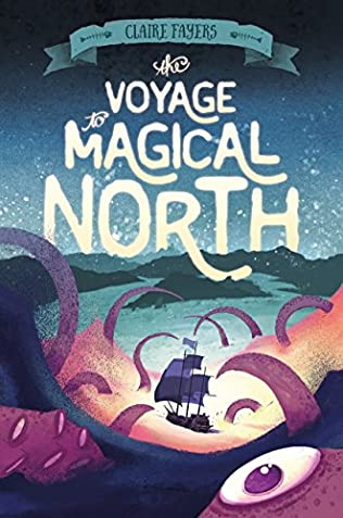 book cover of The Voyage to Magical North