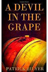 A Devil in the Grape (A Saint-Emilion Vineyard Mystery) Paperback