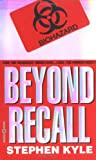 Beyond Recall, Stephen Kyle, 0446608092