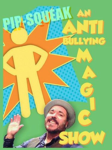 Pip-Squeak, The Anti-Bullying Magic Show - Brandos Costumes Filme
