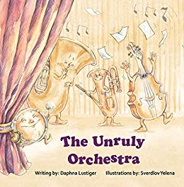 The Unruly Orchestra by Daphna Lustiger ebook deal