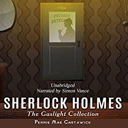 Sherlock Holmes: The Gaslight Collection