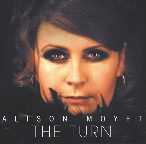 Alison Moyet - The Turn (Deluxe Reissue) - Zortam Music