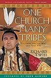 One Church, Many Tribes, Richard Twiss, 0800797256