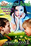 Star-Crossed Rascals (Adventures of Rascals, Polly and Gertie Book 1)