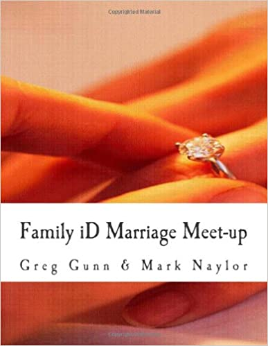Download online Family iD Marriage Meet-up: Creating and implementing your God given Family Purpose. PDF, azw (Kindle)
