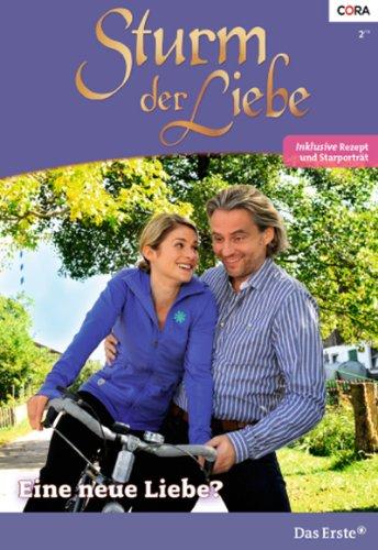 Eine neue Liebe? (Sturm der Liebe 93) (German Edition)