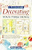 Decorating Your First Home, Caroline Atkins, 0304343404
