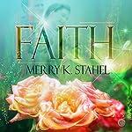 Faith | Merry K. Stahel