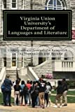 img - for Virginia Union University's Department of Languages and Literature's Undergraduate Journal On Research In The Humanities and Beyond (Humanities Matter) (Volume 1) book / textbook / text book