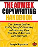 img - for [0470051248] [9780470051245] The Adweek Copywriting Handbook: The Ultimate Guide to Writing Powerful Advertising and Marketing Copy from One of America's Top Copywriters 1st Edition -Paperback book / textbook / text book