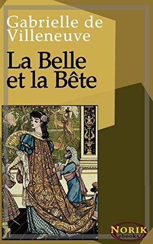 La Belle et la Bete  [Villeneuve, Gabrielle de] (Tapa Blanda)
