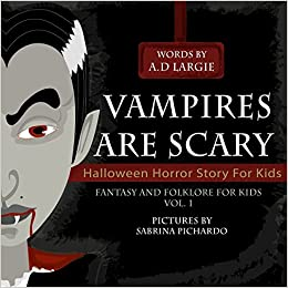 Buy Vampires Are Scary: Horror Stories for Kids Book Online