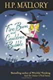 Fire Burn And Cauldron Bubble: The Jolie Wilkins Series