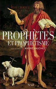 """Afficher """"Prophètes et prophétisme"""""""