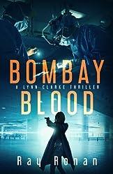 Bombay Blood: They Will Have Her, Piece By Piece (Lynn Clarke Thriller Series) (Volume 1)