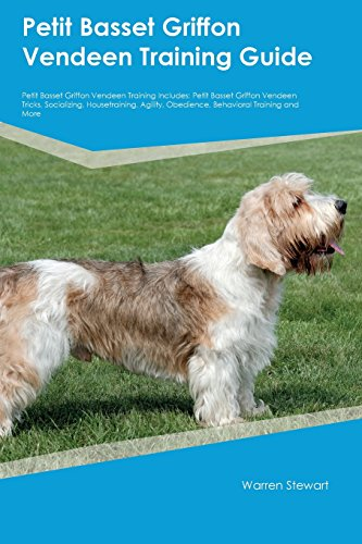 - Petit Basset Griffon Vendeen Training Guide Petit Basset Griffon Vendeen Training Includes: Petit Basset Griffon Vendeen Tricks, Socializing, ... Obedience, Behavioral Training and More