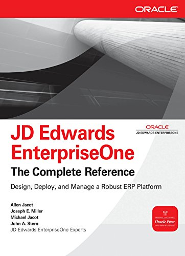 Download JD Edwards EnterpriseOne, The Complete Reference (Oracle Press) Pdf