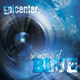 Epicenter In Search Of Blue Mainstream Jazz