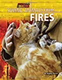 Saving Animals from Fires, Stephen Person, 1617722936