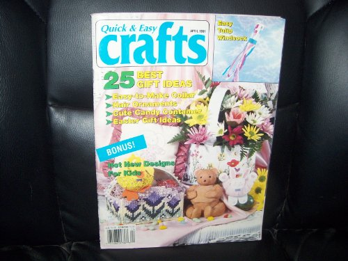 Quick & Easy Crafts Magazine APRIL 1991 Vol. 24, No. 2