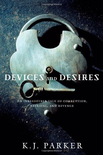 - Devices and Desires (Engineer Trilogy)
