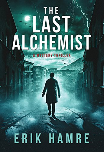 The Last Alchemist by [Hamre, Erik]