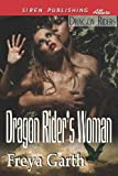 Dragon Rider's Woman, Freya Garth, 1619265613