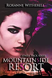 Mountainside Resort (O'Neil Pack Series Book 1)