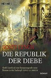 Die Republik der Diebe: Band 3 - Roman (Locke Lamora) (German Edition)