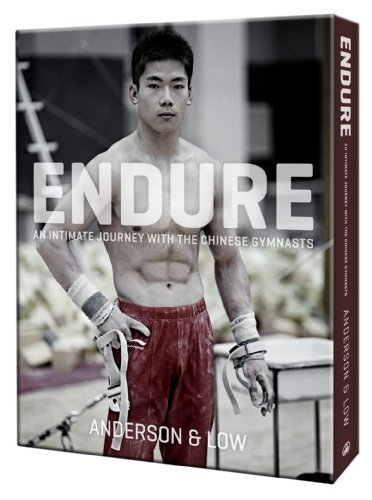 Endure: An Intimate Journey with the Chinese Gymnasts