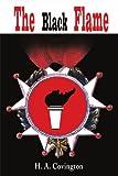 The Black Flame, Harold A. Covington, 0595185061