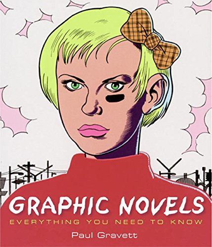Graphic Novels: Everything You Need to Know by Harper Design