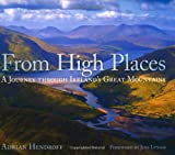 From High Places: A Journey through Ireland's Great Mountain