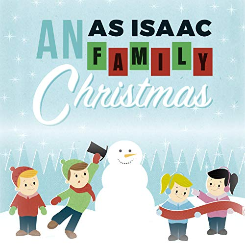 An As Isaac Family Christmas (Christmas Isaacs)